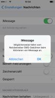 Bei jedem Aktivierungsversuch vershickt iMessage eine SMS nach Großbritannien, dies kostet teils rund 30 Cent pro Stück.