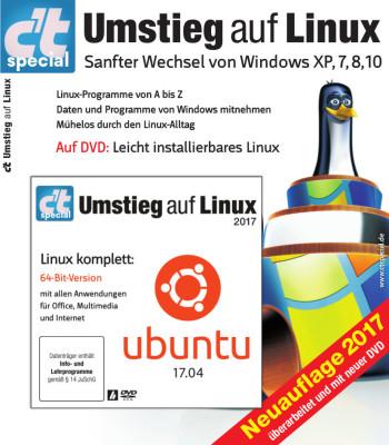 """Das c't Special """"Umstieg auf Linux"""" samt bootfähiger DVD mit Ubuntu 17.04"""