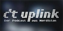 c't uplink – der Podcast aus Nerdistan